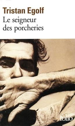 Couverture du livre : Le seigneur des porcheries
