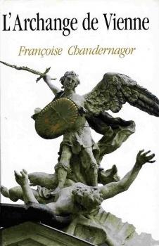 Lecons De Tenebres Tome 2 L Archange De Vienne Livre De Francoise Chandernagor