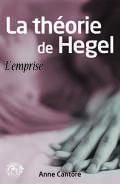La Théorie de Hegel