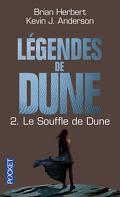 Légendes de Dune, Tome 2 : Le Souffle de Dune