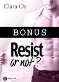 Resist or not... ? - Bonus : sublime apparition