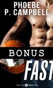 Fast, Bonus 1 : Le feu et la glace