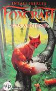 Foxcraft, Tome 2 : Les Anciens