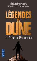 Légendes de Dune, Tome 1 : Paul le prophète