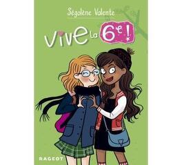 Couverture du livre : Vive la 6ème