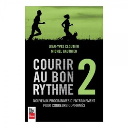Couverture du livre : Courir au bon rythme 2
