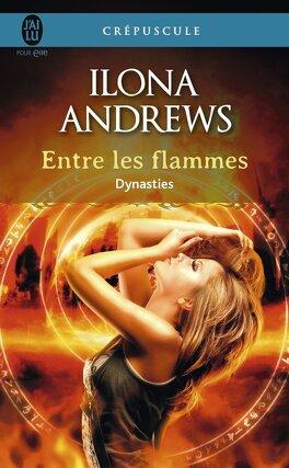 Couverture du livre : Dynasties, Tome 1 : Entre les flammes