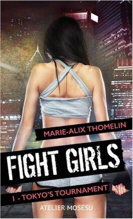 Couverture du livre : Fight girls - Tokyo's tournament