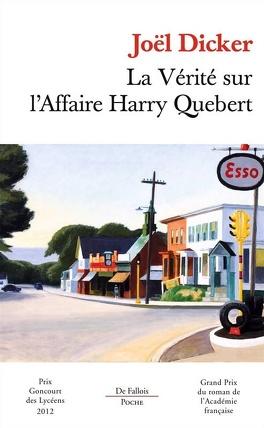 Couverture du livre : La Vérité sur l'affaire Harry Quebert