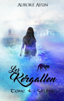 Couverture du livre : Les Kergallen, tome 4 : Sélène