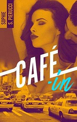 Couverture du livre : Café-in - Tome 1