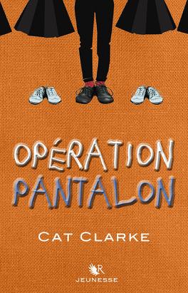 Couverture du livre : Opération Pantalon