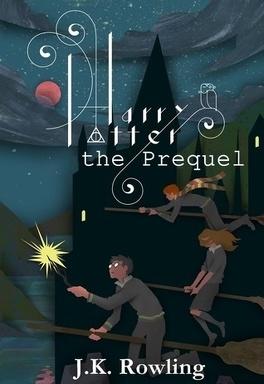 Couverture du livre : Harry Potter : Préquelle