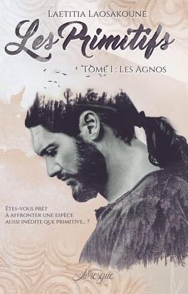 Couverture du livre : Les Primitifs, Tome 1 : Les Agnos