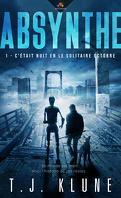 Absynthe, Tome 1 : C'était nuit en le solitaire Octobre