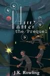 couverture Harry Potter : Préquelle