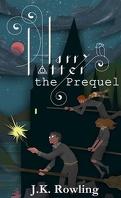 Harry Potter : Préquelle