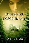 couverture Le Dernier Descendant: Tome I