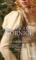 Série Scandalous, Tome 4 : La scandaleuse