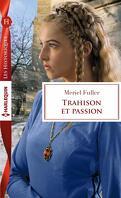 Trahison et passion