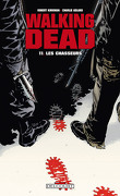 Walking Dead, Tome 11 : Les Chasseurs