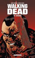 Walking Dead, Tome 19 : Ézéchiel