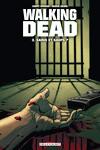 couverture Walking Dead, Tome 3 : Sains et saufs ?