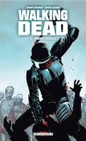Walking Dead, Tome 5 : Monstrueux