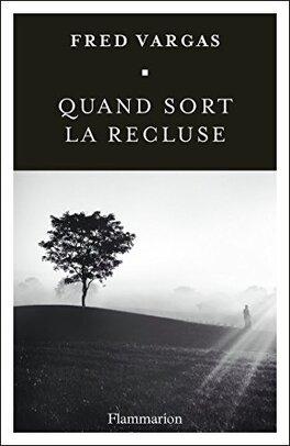 Couverture du livre : Quand sort la recluse
