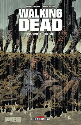 Couverture du livre : Walking Dead, Tome 22 : Une autre vie