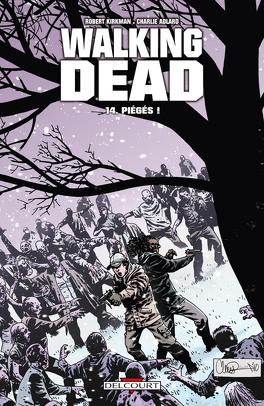 Couverture du livre : Walking Dead, Tome 14 : Piégés !