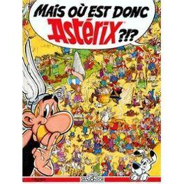 Couverture du livre : Mais où est donc Astèrix?!?