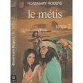 Le Métis, Tome 2