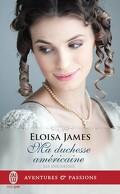 Les Duchesses, Tome 9 : Ma duchesse américaine