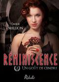 Réminiscence, tome  2 : Un goût de cendre