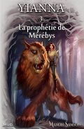 Yianna, tome 3: La prophétie de Mérébys
