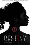 couverture Destiny, tome 1 : Imparfaite
