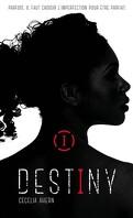 Destiny, tome 1 : Imparfaite