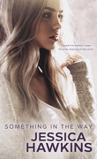 Something in the Way, Tome 1