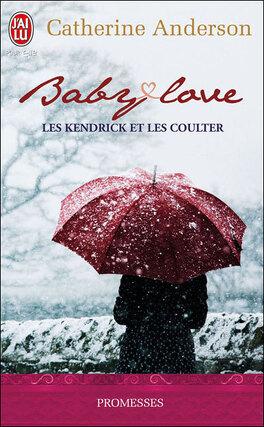 Couverture du livre : Les Kendrick et les Coulter, Tome 1 : Baby Love