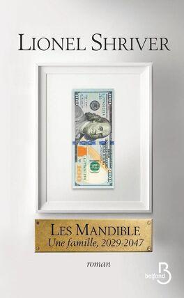 Couverture du livre : Les Mandible : Une famille, 2029-2047