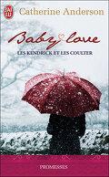 Les Kendrick et les Coulter, Tome 1 : Baby Love