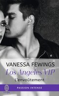 Los Angeles Vip, Tome 2 : Enthrall Her