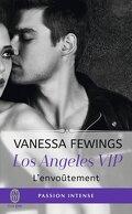Los Angeles VIP, Tome 2 : L'envoûtement