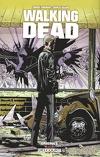 Walking Dead, Tome 0 : Origines