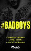 #Badboys - 3 fois plus de bad boys