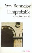 L'improbable et autres esssais