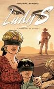 Lady S, tome 12 : Rapport de forces