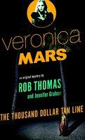 Veronica Mars, Tome 1 : The Thousand-Dollar Tan Line