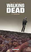 Walking Dead, Tome 17 : Terrifiant